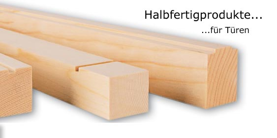 halbfertigprodukte f r t ren holz pichler ag wir veredeln holz s dtirol eggental. Black Bedroom Furniture Sets. Home Design Ideas